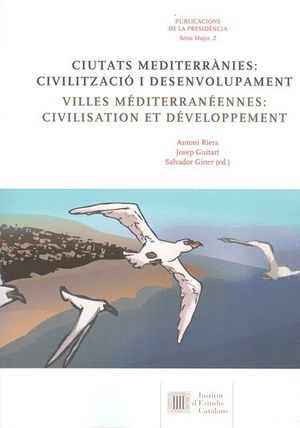CIUTATS MEDITERRÀNIES: CIVILITZACIÓ I DESENVOLUPAMENT