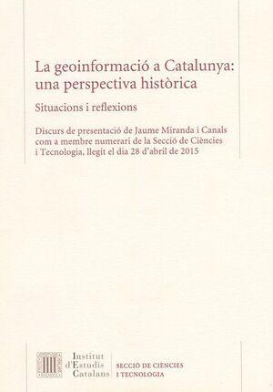 LA GEOINFORMACIÓ A CATALUNYA: UNA PERSPECTIVA HISTÒRICA