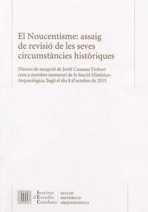 EL NOUCENTISME: ASSAIG DE REVISIÓ DE LES SEVES CIRCUMSTÀNCIES HISTÒRIQUES