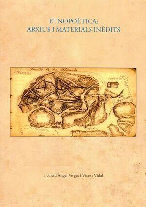 ETNOPOÈTICA: ARXIUS I MATERIALS INÈDITS