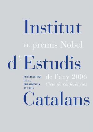 ELS PREMIS NOBEL DE L'ANY 2006