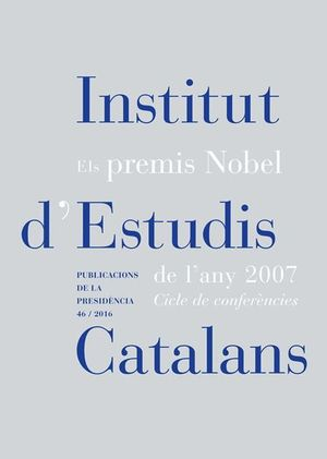 ELS PREMIS NOBEL DE L'ANY 2007