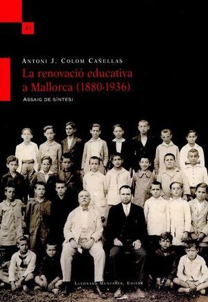 LARENOVACIÓ EDUCATIVA A MALLORCA (1880-1936)