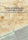 EL PLA DE BARCELONA A LA FI DEL S. XVIII