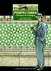 POMPEU FABRA: L'AVENTURA DE LA LLENGUA