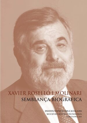 XAVIER ROSELLÓ I MOLINARI: SEMBLANÇA BIOGRÀFICA