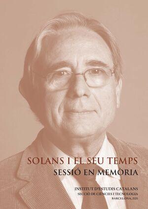 SOLANS I EL SEU TEMPS: SESSIÓ EN MEMÒRIA