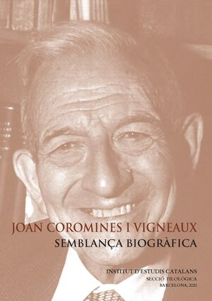 JOAN COROMINES I VIGNEAUX: SEMBLANÇA BIOGRÀFICA