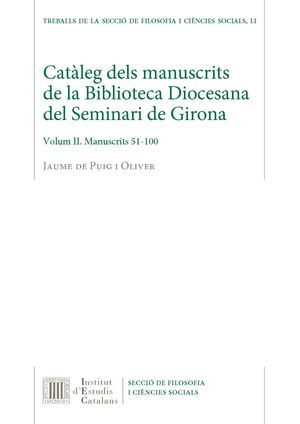 CATÀLEG DELS MANUSCRITS DE LA BIBLIOTECA DIOCESANA DEL SEMINARI DE GIRONA