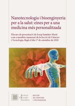 NANOTECNOLOGIA I BIOENGINYERIA PER A LA SALUT: EINES PER A UNA MEDICINA MÉS PERSONALITZADA