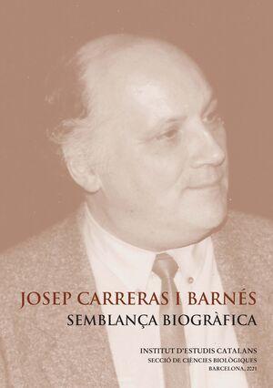 JOSEP CARRERAS I BARNÉS: SEMBLANÇA BIOGRÀFICA