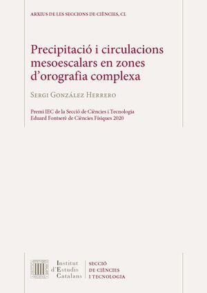 PRECIPITACIÓ I CIRCULACIONS MESOESCALARS EN ZONES D'OROGRAFIA COMPLEXA
