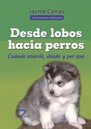 DESDE LOBOS HACIA PERROS