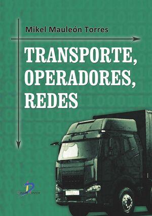 TRANSPORTE, OPERADORES, REDES