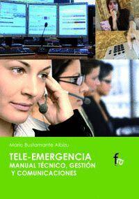 TELE-EMERGENCIA MANUAL TECNICO GESTION Y COMUNICACIONES