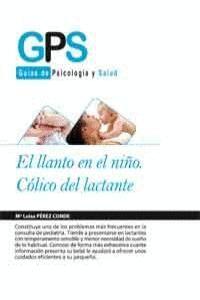 EL LLANTO EN EL NIÑO CÓLICO DEL LACTANTE