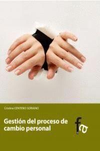 GESTIÓN DEL PROCESO DE CAMBIO PERSONAL