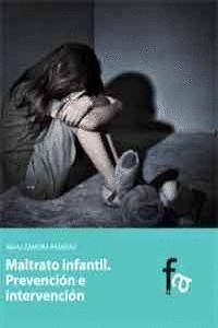 MALTRATO INFANTIL PREVENCIÓN E INTERVENCIÓN