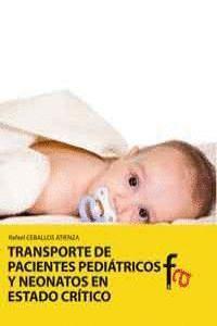 TRANSPORTE DE PACIENTES PEDIÁTRICOS Y NEONATOS EN ESTADO CRTICO