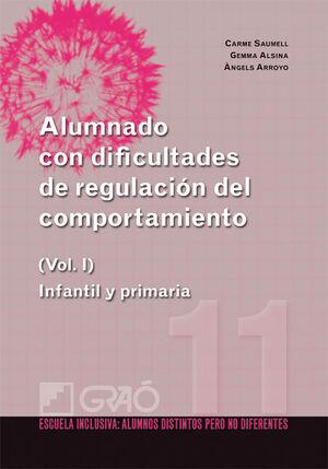 ALUMNADO CON DIFICULTADES DE REGULACIÓN DEL COMPORTAMIENTO (I)