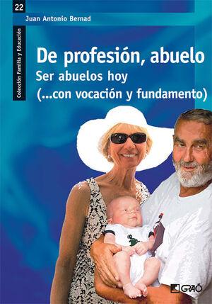 DE PROFESIÓN, ABUELO