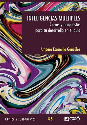 INTELIGENCIAS MÚTIPLES. CLAVES Y PROPUESTAS PARA EL AULA.