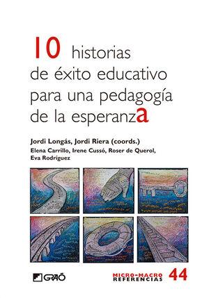 10 HISTORIAS DE ÉXITO EDUCATIVO PARA UNA PEDAGOGÍA DE ESPERANZA