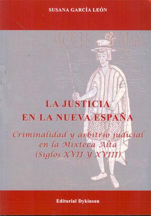 LA JUSTICIA EN LA NUEVA ESPAÑA