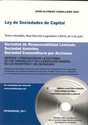 LEY DE SOCIEDADES DE CAPITAL. TEXTO REFUNDIDO, REAL DECRETO LEGISLATIVO 1/2010, DE 2 DE JULIO. SOCIEDAD DE RESPONSABILIDAD LIMITADA. SOCIEDAD ANÓNIMA.