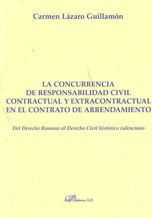 LA CONCURRENCIA DE RESPONSABILIDAD CIVIL CONTRACTUAL Y EXTRACONTRACTUAL EN EL CONTRATO DE ARRENDAMIENTO