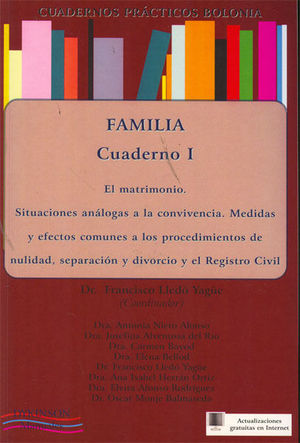 CUADERNOS PRÁCTICOS BOLONIA. FAMILIA. CUADERNO I. EL MATRIMONIO. SITUACIONES ANÁLOGAS A LA CONVIVENCIA. MEDIDAS Y EFECTOS COMUNES A LOS PROCEDIMIENTOS