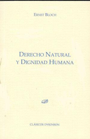 DERECHO NATURAL Y DIGNIDAD HUMANA