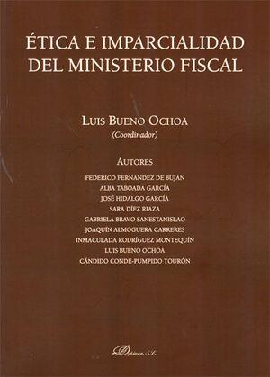 ÉTICA E IMPARCIALIDAD DEL MINISTERIO FISCAL