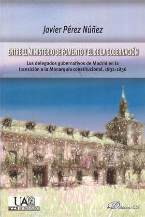 ENTRE EL MINISTERIO DE  FOMENTO Y EL DE LA GOBERNACIÓN
