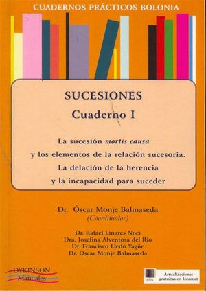 CUADERNOS PRÁCTICOS BOLONIA. SUCESIONES. CUADERNO III. CONTENIDO DE LA SUCESIÓN TESTAMENTARIA. LA IN
