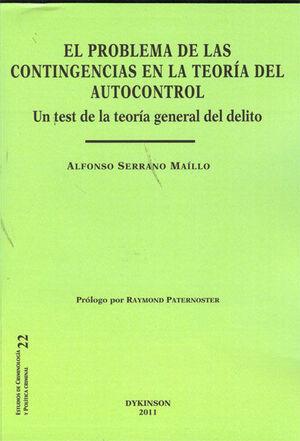EL PROBLEMA DE LAS CONTINGENCIAS EN LA TEORÍA DEL AUTOCONTROL