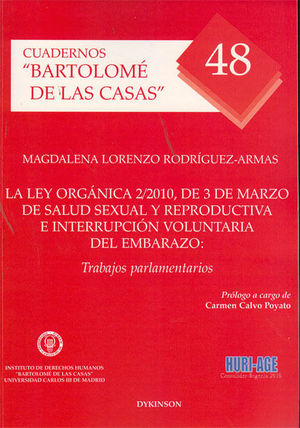 LA LEY ORGÁNICA 2/2010, DE 3 DE MARZO DE SALUD SEXUAL Y REPRODUCTIVA E INTERRUPCIÓN VOLUNTARIA DEL EMBARAZO