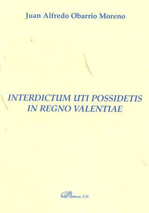 INTERDICTUM UTI POSSIDETIS IN REGNO VALENTIAE