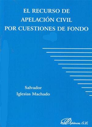 EL RECURSO DE APELACIÓN CIVIL POR CUESTIONES DE FONDO