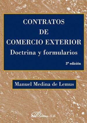 CONTRATOS DE COMERCIO EXTERIOR. DOCTRINA Y FORMULARIOS