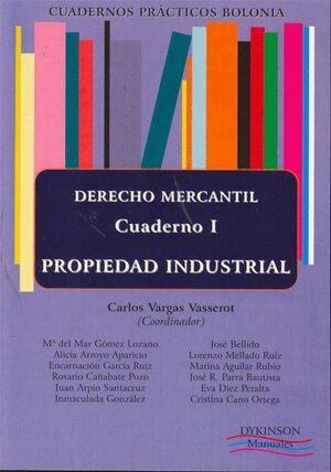 CUADERNOS PRÁCTICOS BOLONIA. MERCANTIL. CUADERNO 1. PROPIEDAD INDUSTRIAL