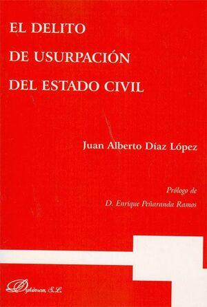 EL DELITO DE USURPACIÓN DEL ESTADO CIVIL