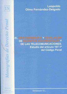 EL DESCUBRIMIENTO Y REVELACIÓN DE SECRETOS DOCUMENTALES Y DE LAS TELECOMUNICACIONES ESTUDIO DEL ART