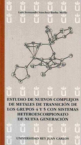 ESTUDIO DE NUEVOS COMPLEJOS DE METALES DE TRANSICIÓN DE LOS GRUPOS 4 Y 5 CON SISTEMAS HETEROESCORPIO