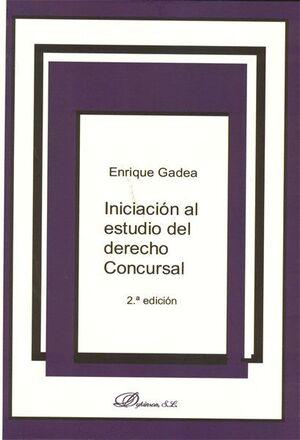 INICIACIÓN AL ESTUDIO DEL DERECHO CONCURSAL ADAPTADA AL RDL 3/2009 Y A LA LEY 13/2009
