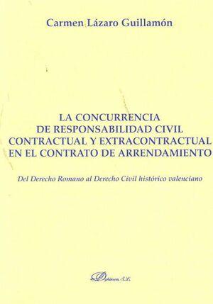 LA CONCURRENCIA DE RESPONSABILIDAD CIVIL CONTRACTUAL Y EXTRACONTRACTUAL EN EL CONTRATO DE ARRENDAMIE