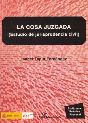 LA COSA JUZGADA ESTUDIO DE JURISPRUDENCIA CIVIL
