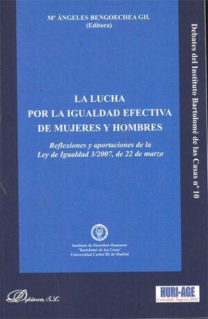 LA LUCHA POR LA IGUALDAD EFECTIVA DE MUJERES Y HOMBRES. REFLEXIONES Y APORTACIONES DE LA LEY DE IGUA