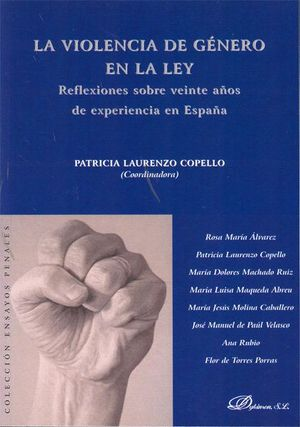 LA VIOLENCIA DE GÉNERO EN LA LEY REFLEXIONES SOBRE VEINTE AÑOS DE EXPERIENCIA EN ESPAÑA