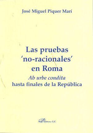 LAS PRUEBAS NO RACIONALES EN ROMA AB URBE CONDITA HASTA FINALES DE LA REPÚBLICA